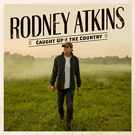 rodney-atkins-caught-album