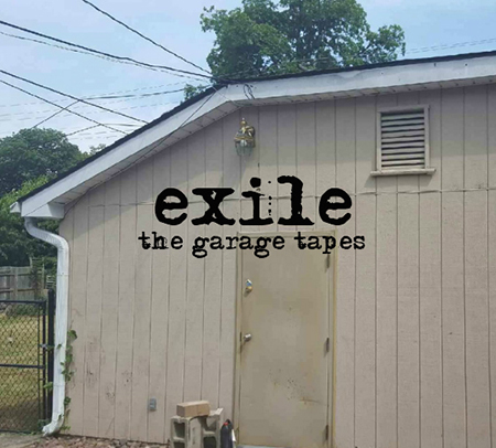exile-the-garage-tapes