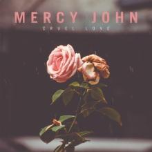 mercy-john-cruel-love