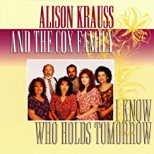 alison-krauss-and-the-cox-family-i-know