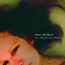iris-dement-the-trackless