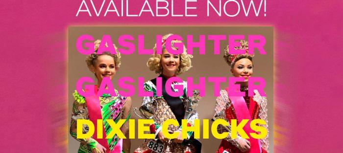 dixie-chicks-gaslighter