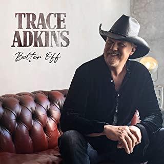 trace-adkins-better