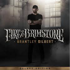 brantley-gilbert-fire-deluxe