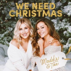 maddie-and-tae-we-need-xmas