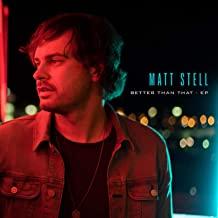 matt-stell-better