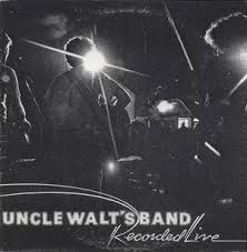 uncle-walts-band-recorded-live